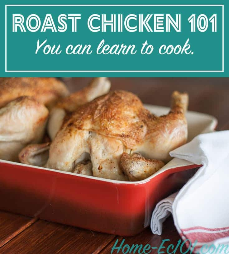 Two roast chickens in a pan with the text roast chicken 101 you can learn to cook