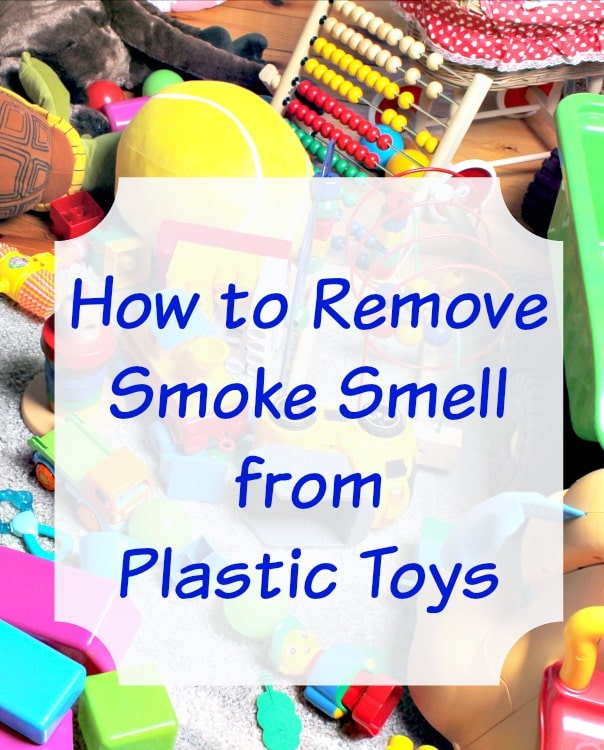 how to remove smoke smell from toys