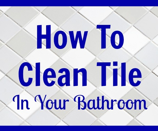how to clean tile