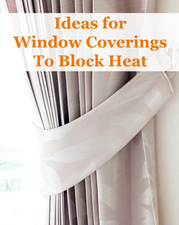 window coverings to block heat