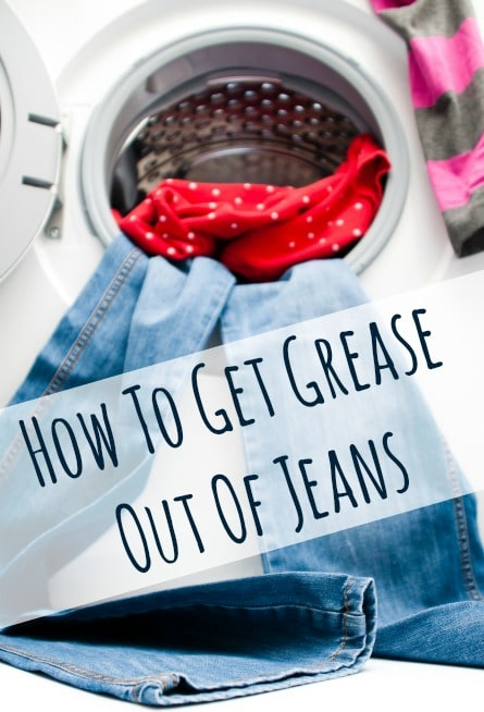 how to get grease out of jeans