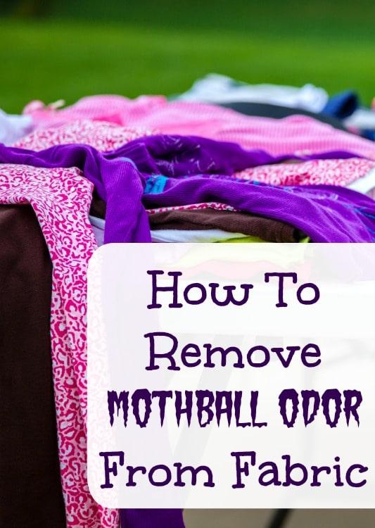 remove mothball odor