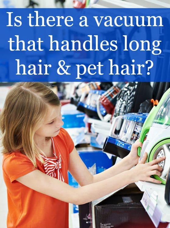 vacuum for long hair