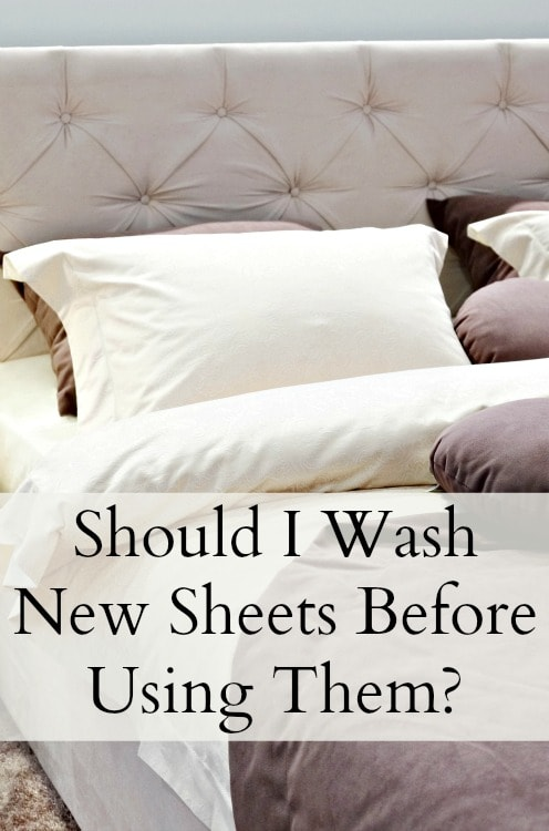 Should I wash new sheets first
