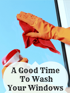 when to wash your windows