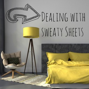 How to deal with sweat stains on sheets and bed linens