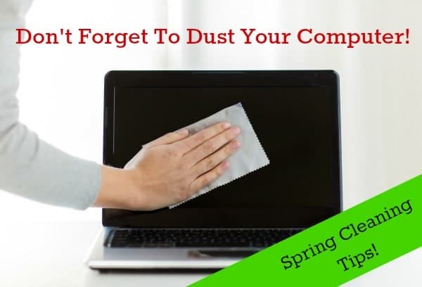 Dust Your Computer? Spring Cleaning I forgot
