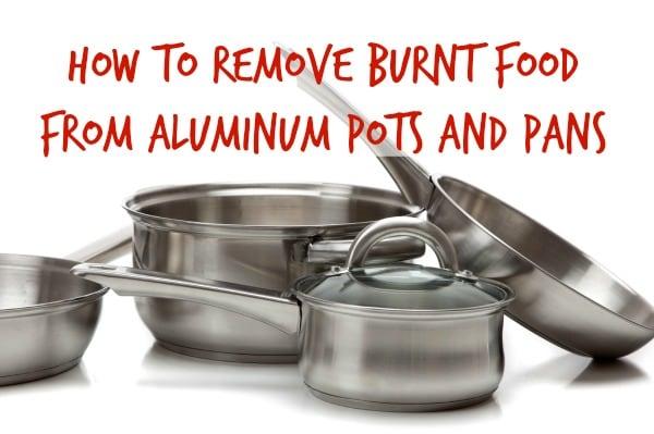 how to clean burnt aluminum pans