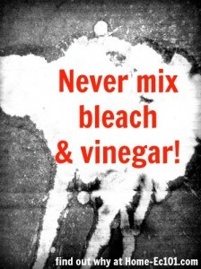never mix bleach and vinegar