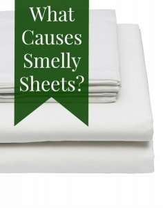 what causes smelly sheets