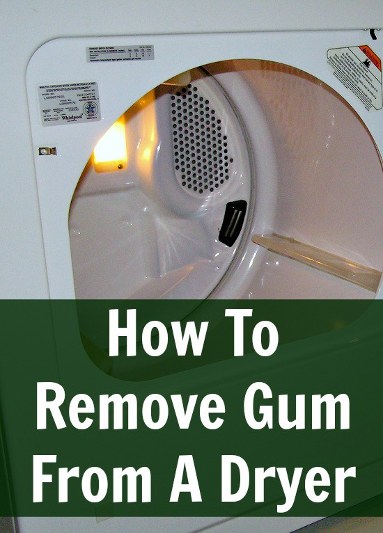 remove gum from dryer