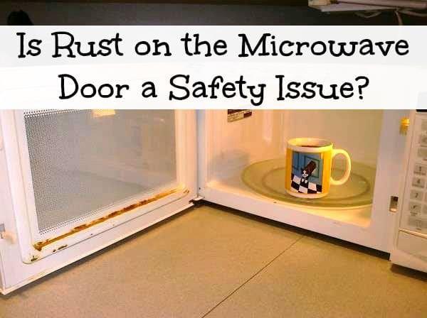 Rusty microwave door