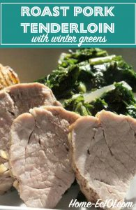 This roast pork tenderloin with winter greens and caramelized onions comes together quickly and makes a great weeknight meal.