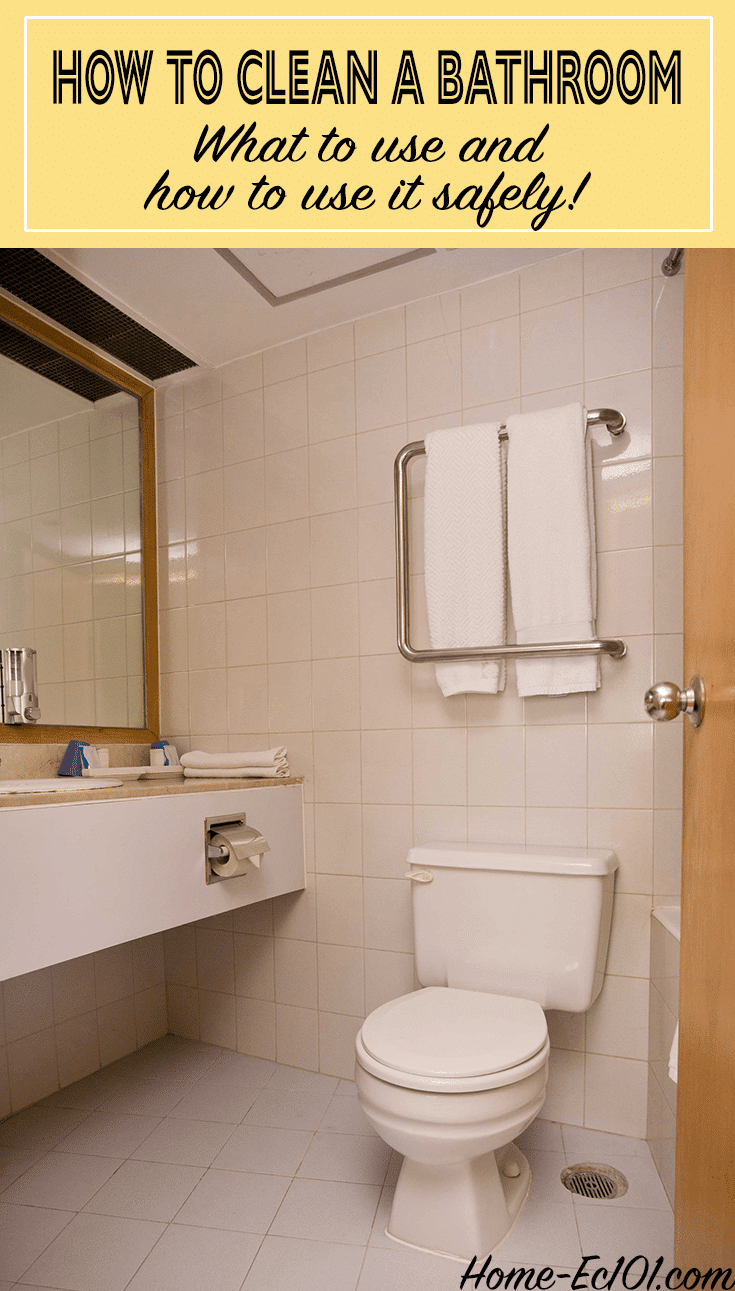 How to clean a bathroom, thoroughly and safely