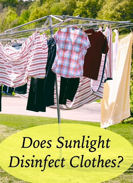does sunlight disinfect clothes?