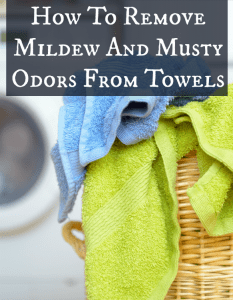 remove mildew and musty odor from towels
