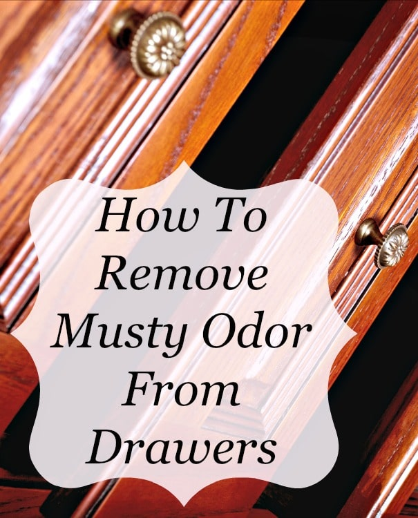remove musty odor from drawers