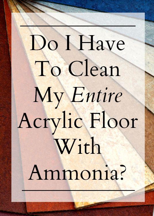 how to clean acrylic floor