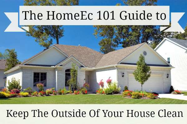 clean the outside of your house
