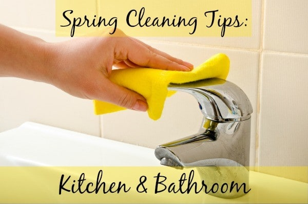 spring cleaning kitchen and bathroom