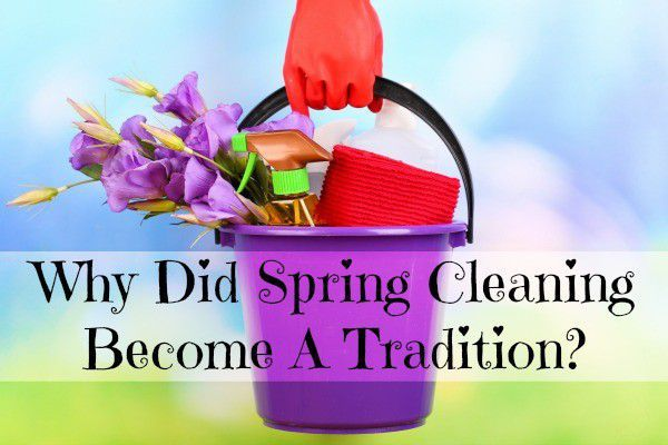spring cleaning tradition