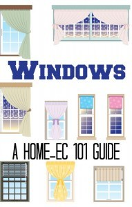 Home-Ec 101's Guide to Windows