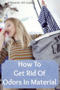get rid of odors in material