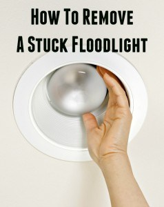 how to remove a stuck floodlight