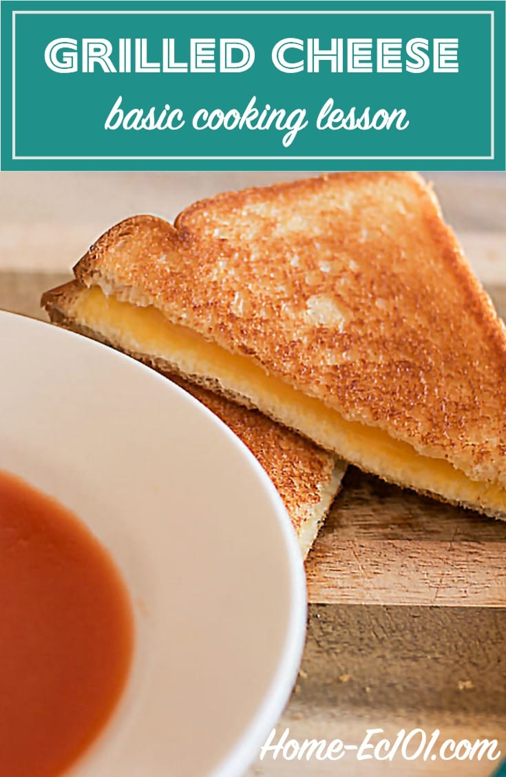 Grilled Cheese – A Basic Cooking Lesson from Home-Ec 101