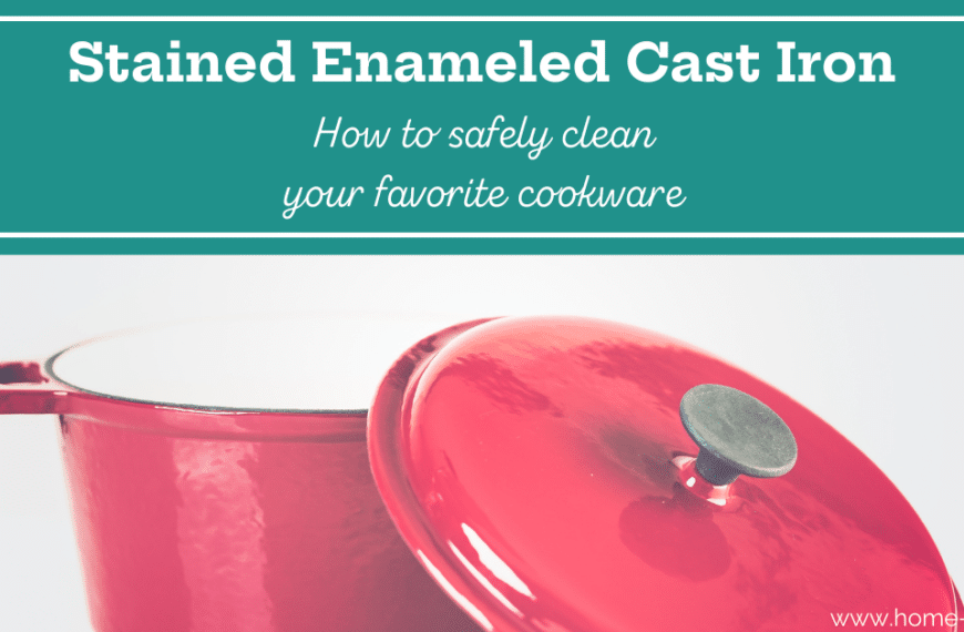 How Can I Remove a Hard Water Stain on Enameled Cast Iron?