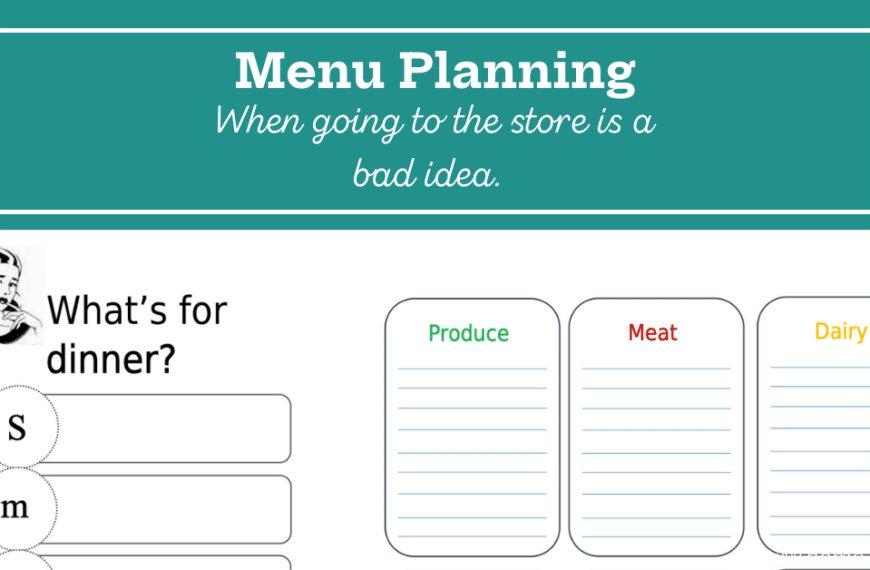 Menu Planning When Going to the Store Is a Bad Idea