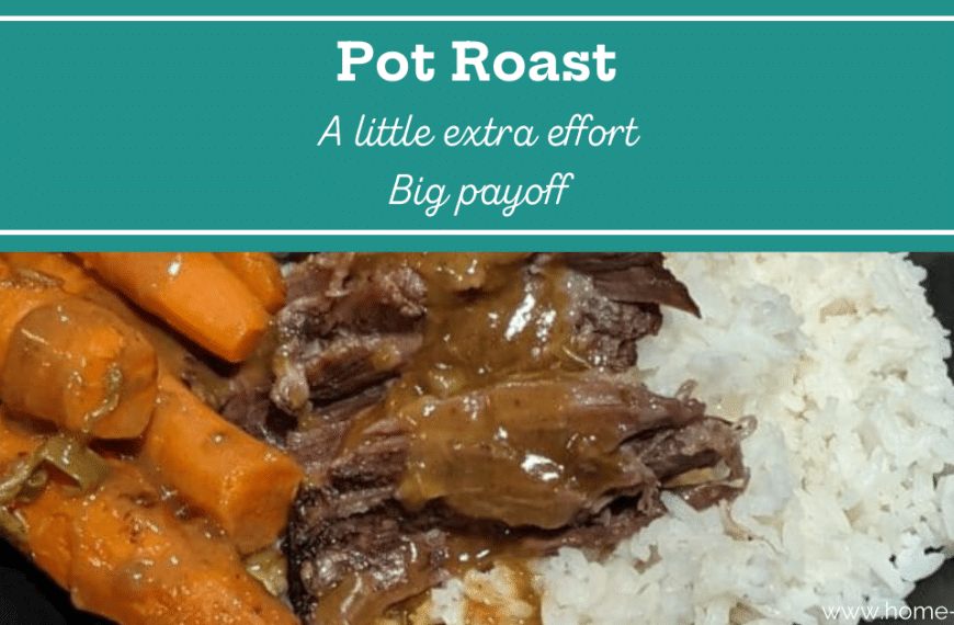 Worth the Extra Effort Pot Roast