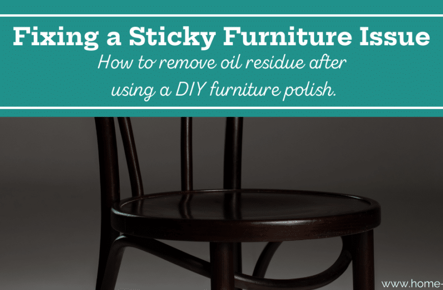 How to Remove Sticky Residue From Furniture