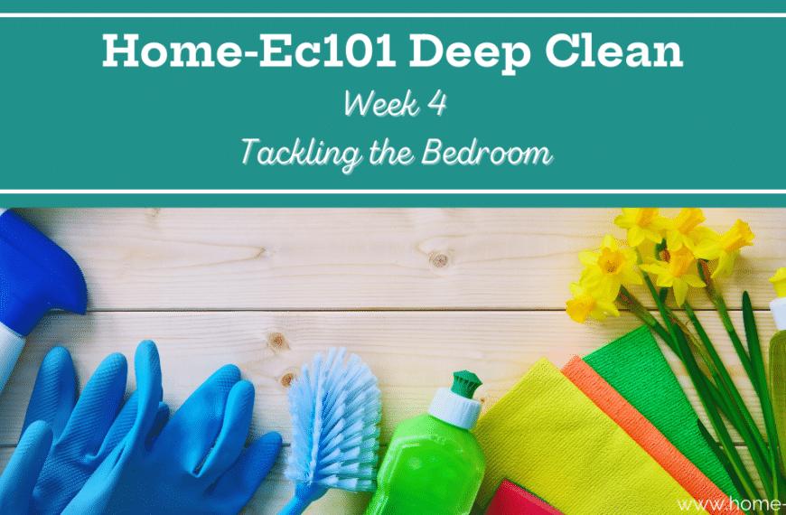Deep Clean Your Bedroom The Home-Ec 101 Way
