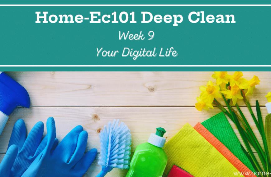 Deep Clean Week 9: Your Digital Life